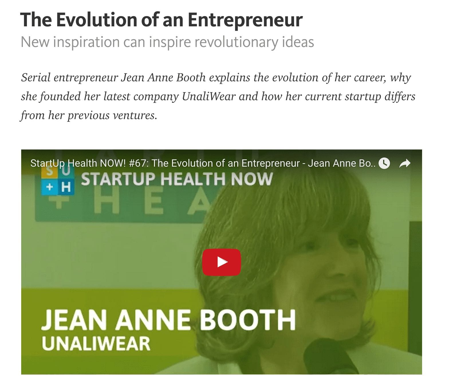 Serial entrepreneur Jean Anne Booth explains the evolution of her career, why she founded her latest company UnaliWear and how her current startup differs from her previous ventures.